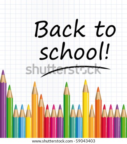 Back to school text on a paper with colored pencils. Vector illustration.