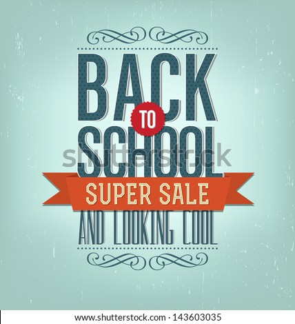 Back to School Typographic Elements Vintage Style Back to School Super Sale Design Layout In Vector Format