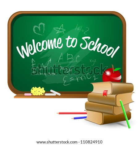 Back to school, Welcome to school. Green board with chalk, books, apple, wisp and pencil. Vector.