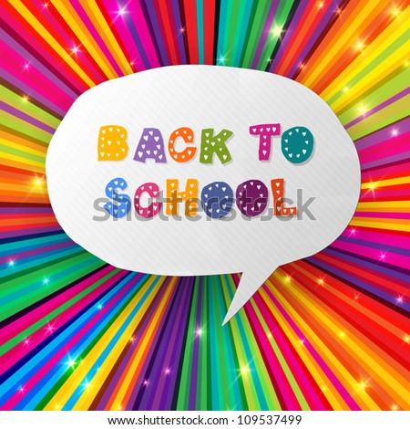 Back to school words in speech bubble on colorful rays. Vector illustration, EPS10
