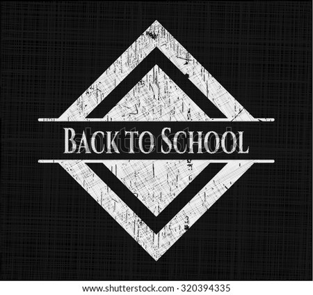 Back to School written with chalkboard texture