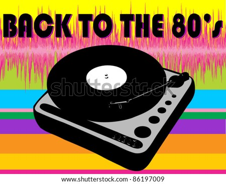Back to the 80's Record Player with Rainbow and Soundwave Background - stock vector