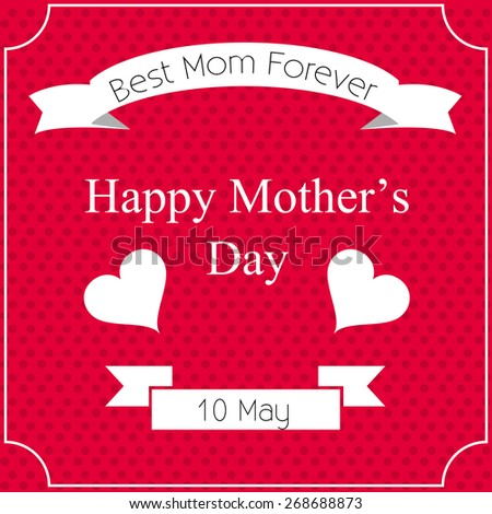 Background, banner with text Mom for Happy Mothers Day celebration.
