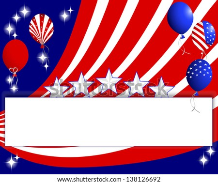 Background for the U.S. national holidays with a banner and balloons. 10eps. Vector illustration.