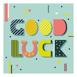 Background with english text and horseshoe. Good luck, poster design. Colorful backdrop vector. Decorative illustration, wish good luck