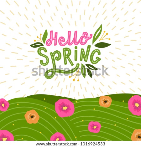 background with hand drawn lettering hello spring and flowers, and grace. Spring card with typography welcome spring and leafs.