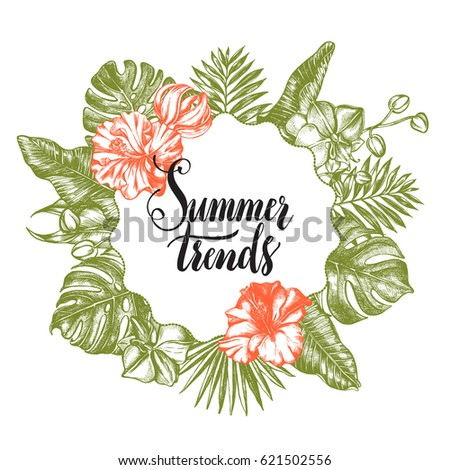Background with Ink hand drawn tropical elements - Banana leaves, monstera, palm leaves, Hibiscus flowers and orchid. Template for design with brush calligraphy style lettering. Vector illustration.