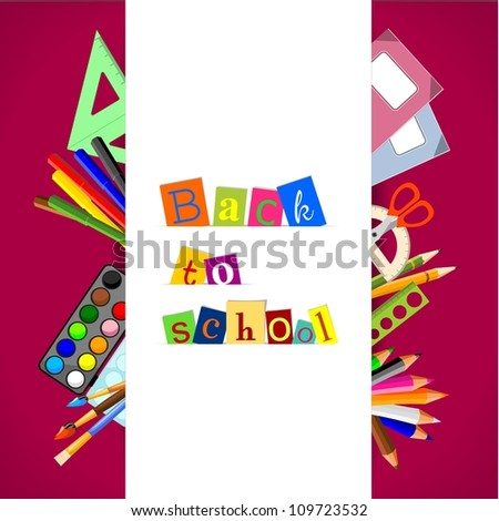 "background with stationery and text ""back to school"" - vector illustration"