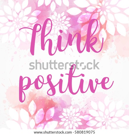 Background with watercolor imitation and abstract florals. Think positive message. Pink colored.