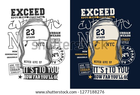 Backpack illustration with typography. Urban style print for t-shirt.