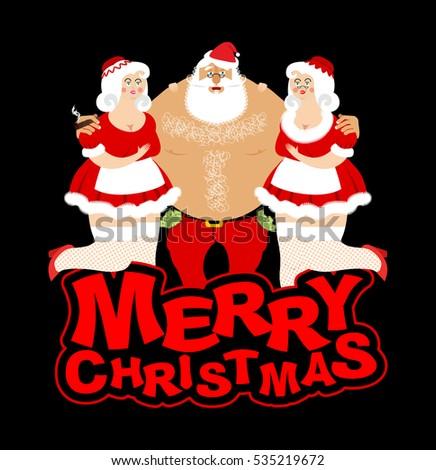 bad and drunk santa and two