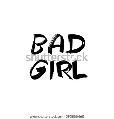 bad girl slogan graphic for t