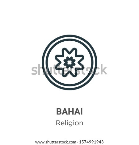 Bahai outline vector icon. Thin line black bahai icon, flat vector simple element illustration from editable religion concept isolated on white background