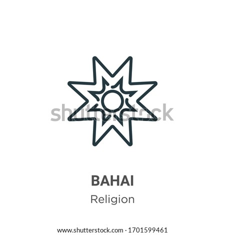 Bahai outline vector icon. Thin line black bahai icon, flat vector simple element illustration from editable religion concept isolated stroke on white background