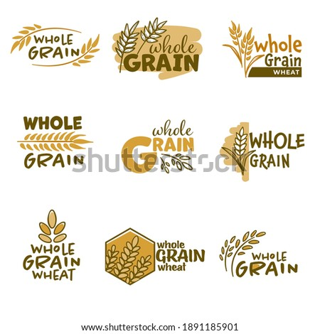 Bakery emblems or labels with spikelets and inscriptions. Isolated badges of whole grain wheat products, healthy lifestyle and ingredients for improving health dieting balance. Vector in flat style Foto d'archivio ©