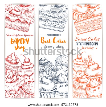 Bakery, pastry sweets and desserts vector banners with cakes and cupcakes, muffins, pies and tarts, vanilla biscuit puddings. Design for baker shop, cafe, cafeteria, patisserie dessert menu