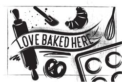 Bakery poster on charcoal background. Chalk Lettering - Love Baked Here. White background