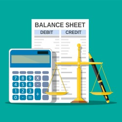Balance sheet with calculator, scales and pen. Financial reports statement and documents. Accounting, bookkeeping, debit and credit calculations. Vector illustration in flat style