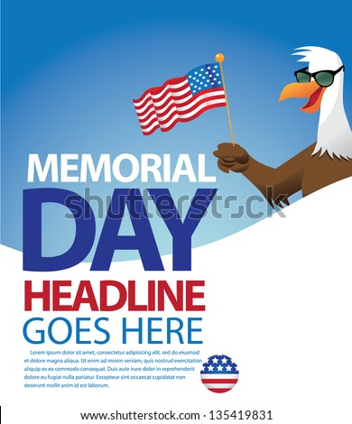 Bald Eagle with Sunglasses Memorial Day Template. EPS 8 vector, grouped for easy editing. No open shapes or paths.