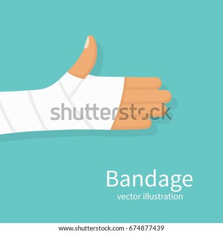 Bandage on hand human. Broken, cut, damaged arm. Gypsum plaster bandaged hand. Medical vector illustration flat design. Isolated on background. Injured part of body. Medicine and healthcare.