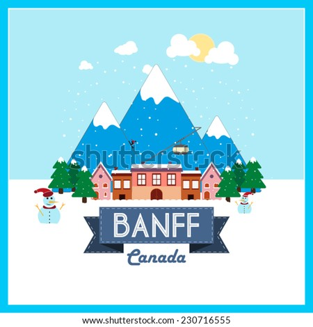 Banff, Canada, Winter Holiday destination flat design on snowy mountain background.