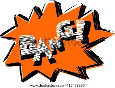 Bang! Comic sound effect #412439863