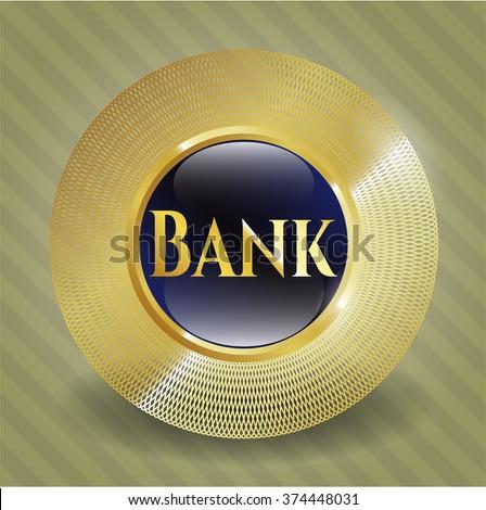 Bank gold badge or emblem
