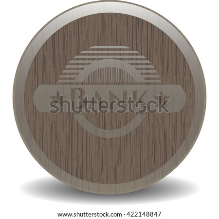 Bank wooden signboards