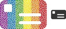 Banking card composition icon of round dots in various sizes and rainbow multicolored color hues. A dotted LGBT-colored banking card for lesbians, gays, bisexuals, and transgenders.