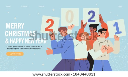 Banner, flyer, landing page with happy  people or office workers, employees hold signs or placard wit numbers 2021. Group of friends or team wish Merry Christmas and happy New Year . Holiday greeting.