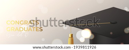 Banner for design of graduation. Realistic graduation cap on background with effect bokeh. Congratulations graduates. Vector illustration for degree ceremony design.