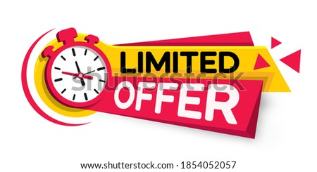 Banner ribbon limited offer with stop watch. Limited offer tag with a clock for promotion, banner, price. Countdown timestamp for sale offers, special offer. Limited time alarm clock. Promotional Time