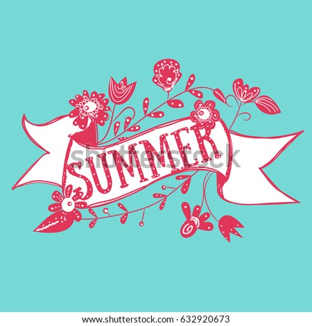 banner with floral decorations and summer message #632920673