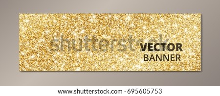 Banner with golden glitter background, sparkling vector dust. Great for Christmas and New Year, birthday and wedding party invitations, club flyers, website headers.