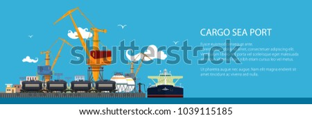 Banner with Unloading Oil or Liquids from the Tanker Ship, Sea Freight Transportation, Cargo Transport, Port Warehouses and Cranes and Railway Tank Cars, Vector Illustration