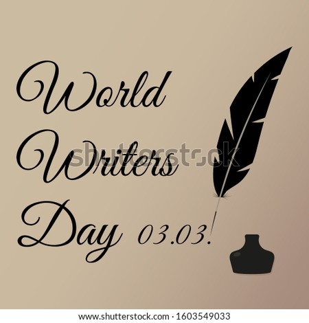 banner World Writers Day pen and inkwell on a beige background imitating paper inscription and holiday date