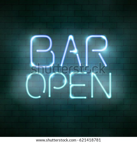 Bar open neon sign on the brick wall. Vector illustration of glowing signboard