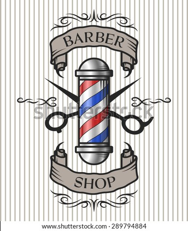 Barber Requirements : Barber pole,scissors and ribbon for text in an old vintage style ...