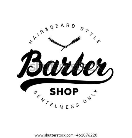 Barber shop hand written lettering logo, badge, label. Design logo template. Vintage emblem on white background. Vector illustration.