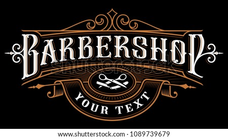 Barbershop logo design. Vintage lettering illustration on dark background. All objects, text are on the separate groups.