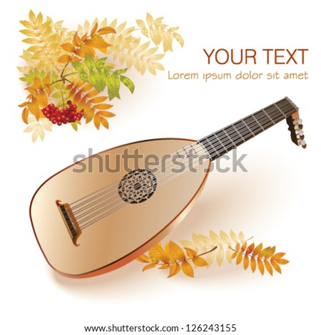 Baroque era lute. Isolated on white autumn background with yellow leaves and a bunch of rowan