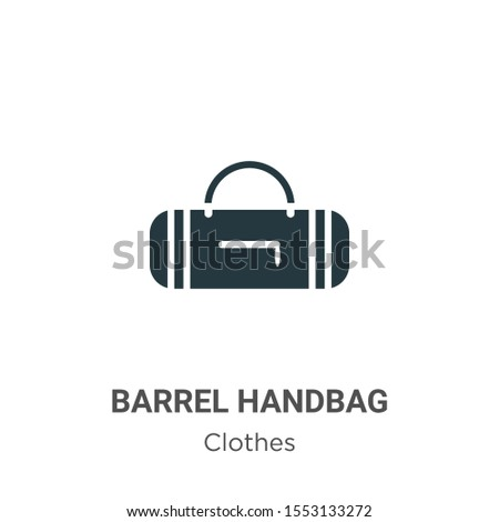 Barrel handbag vector icon on white background. Flat vector barrel handbag icon symbol sign from modern clothes collection for mobile concept and web apps design.