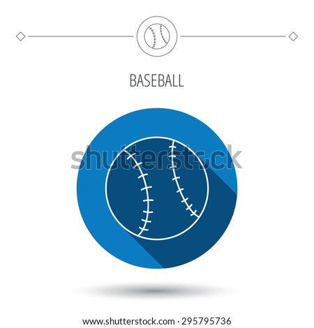 Baseball equipment icon. Sport ball sign. Team game symbol. Blue flat circle button. Linear icon with shadow. Vector