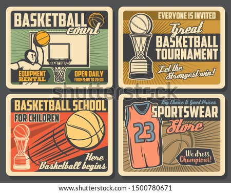 Basketball retro adverts of sport club, sportswear shop, school and court. Vector. Player throwing ball, trophy on sporting tournament, team game. Activity and hobby, t-shirt and equipment