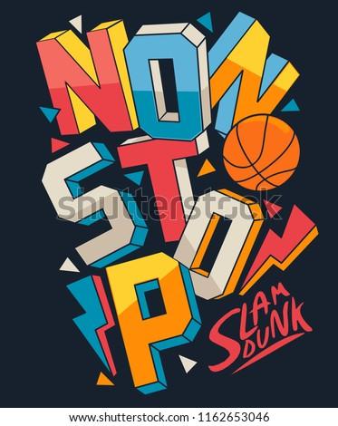 basketball slogan vector design for t shirt