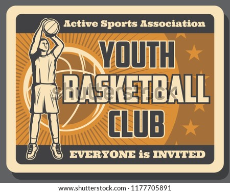 Basketball sport vintage poster with player throwing ball. Sportsmen club for team game on field. Championship or tournament invitation with man in uniform and sporting item retro vector brochure