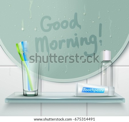 Bathroom misted mirror background with finger drawn text and glassy shelf with tooth brush and toothpaste vector illustration