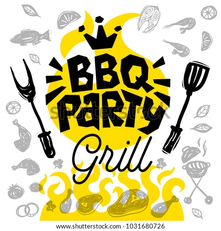 BBQ party Food poster. Barbecue template menu invitation flyer design elements, food, lemon, sausages, meat, fish, chicken, knife, shrimp, fork, onion, tomatoes, vegetables, fire. Hand drawn vector