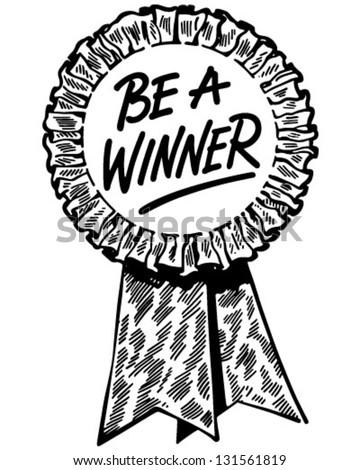 Be A Winner Ribbon - Retro Clip Art Illustration