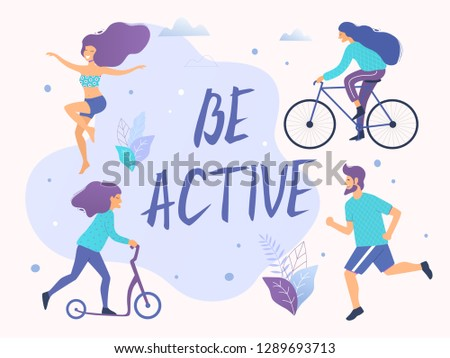 Be active vector illustration. Healthy active lifestyle. Different physical activities: running, roller skates, scooter, aerobics.
